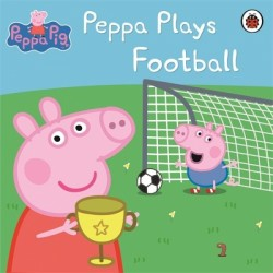 Peppa Pig Ladybird Peppa: Peppa Plays Football Story Book