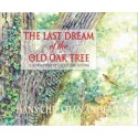 OYEZ The Last Dream of The Old Oak Tree