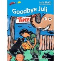 OYEZ Goodbye Juli	 (2009)  (2015)