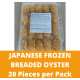 Sungtao Japan Oyster Fry (20 pieces per Pack)