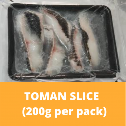 Toman Slice 200g (Sold Per Pack)