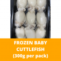 Baby Cuttlefish 300g+/- per Pack (Sold per Pack)